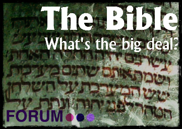 The Bible: What's the big deal?